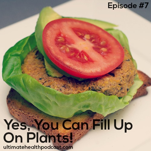 007: Yes, You Can Fill Up On Plants!