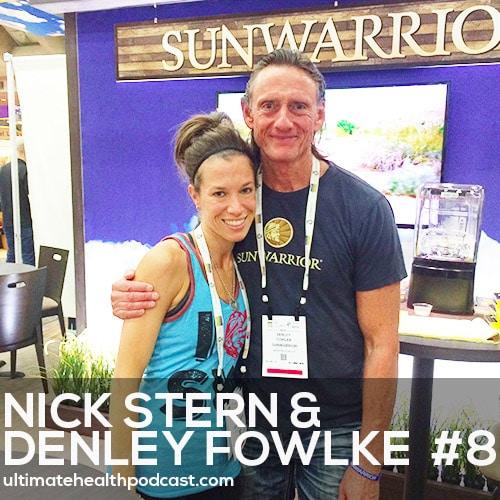 "008: Nick Stern & Denley Fowlke - The Real ""Scoop"" On Sunwarrior"