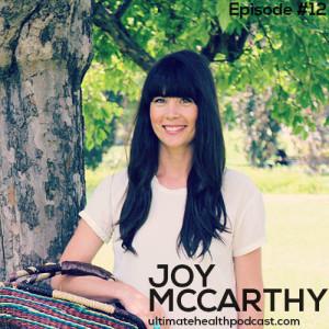 012: Joy McCarthy – Get Your Skin To Glow Naturally