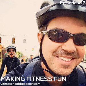 013: Making Fitness Fun