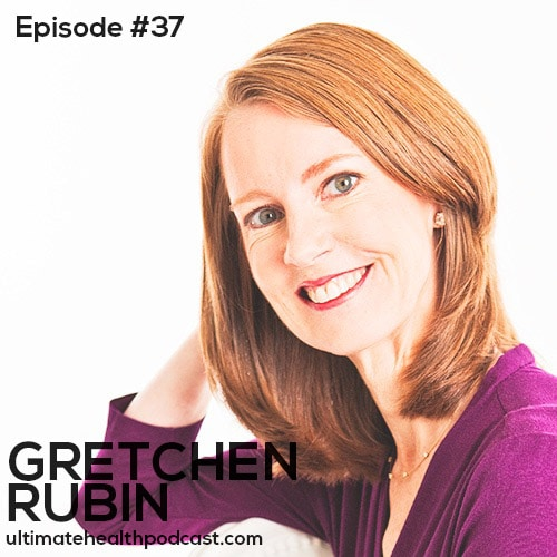 037: Gretchen Rubin - The Foundation For Happiness | Simplicity vs. Abundance Lovers | The One Minute Rule