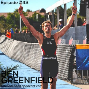 043: Ben Greenfield - Raising Children 2.0 | Biohack A Healthy Home | Cholesterol... Redefined
