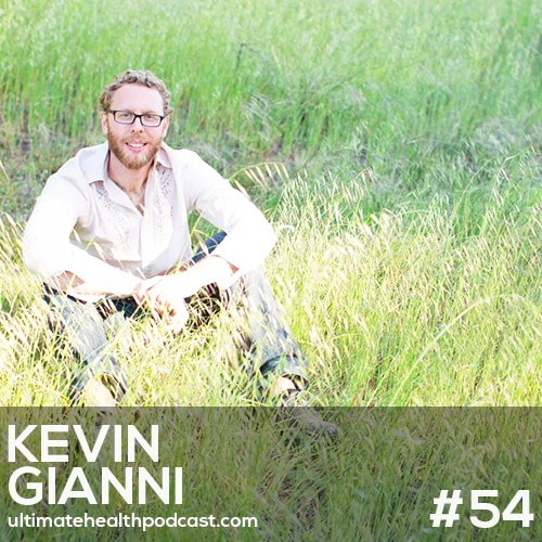 054: Kevin Gianni - Adrenal Fatigue In The 21st Century | The Coffee Experiment | Healthy Living Before & After Kids