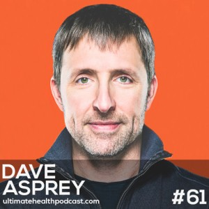061: Dave Asprey - Hacking Ketosis | Bulletproof Coffee For Kids? | Hidden Mold In Your Home