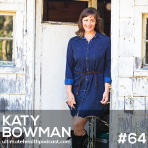 064: Katy Bowman - Katy Says... Minimize Your Footwear, Embrace Calluses, Ditch The Furniture