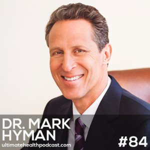 084: Dr. Mark Hyman – Saturated Fat Isn't The Enemy | Eat Fat, Get Thin | Stop Fearing Cholesterol