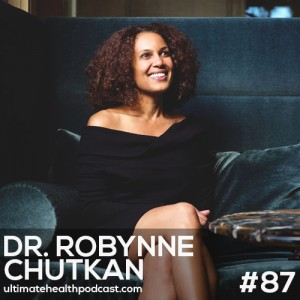 "087: Dr. Robynne Chutkan - The Bloat Cure | Stress Changes Your Gut Bacteria | Cruciferous Vegetables Cause ""Good Gas"""