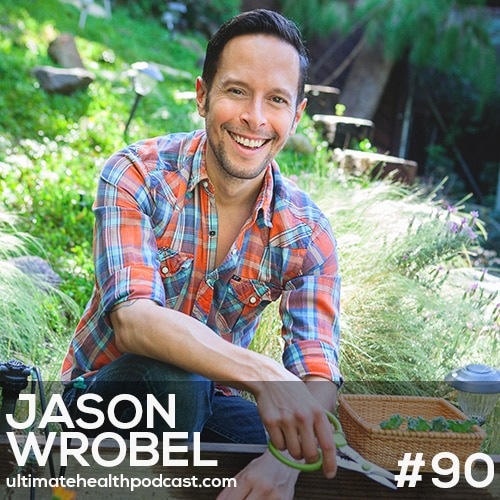 090: Jason Wrobel - Eating For Better Sex • Glowing Skin From The Inside Out • Creating A Sleep Sanctuary