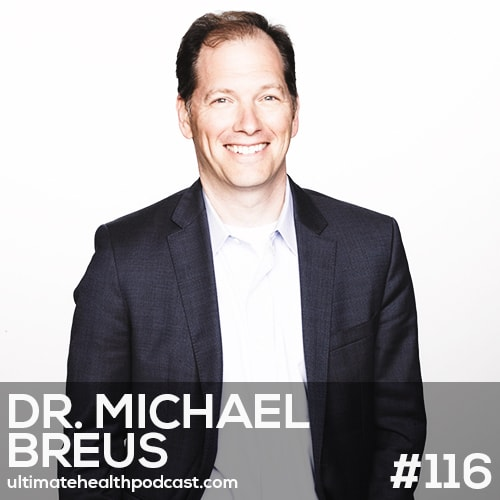 116: Dr. Michael Breus - The Mystery Of Sleep • What Is Your Chronotype? • The Best Pillow And Mattress
