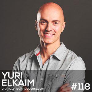 118: Yuri Elkaim – The All-Day Energy Diet • Sugar, Gluten, & Caffeine Are Draining You • Exercising For Energy