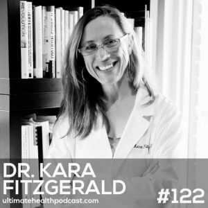 122: Dr. Kara Fitzgerald – Stress Is Destroying Your Health • Methylation 101 • Farmed vs. Wild-Caught Fish