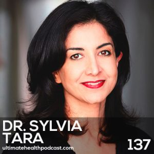 137: Dr. Sylvia Tara – Visceral Fat… The Dangerous Type Of Fat • Stop Eating Carbs And Fat Together • The Gut-Fat Connection