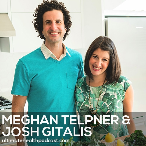 146: Meghan Telpner & Josh Gitalis - Create Your Ultimate Healthy Home
