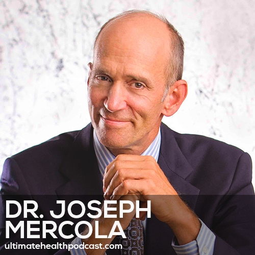 148: Dr. Joseph Mercola - DHA, The Most Important Fat • Sensible Sun Exposure • Blue Light Blockers Are A Must