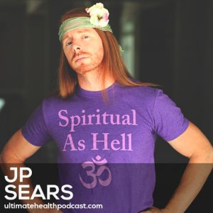 "160: JP Sears - Laughter Is A Biohack • Our Emotions Are Helpful... Even The ""Bad Ones"" • How To Be Ultra Spiritual"