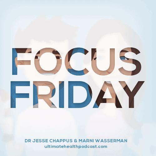 193: Focus Friday - Gut Friendly Foods
