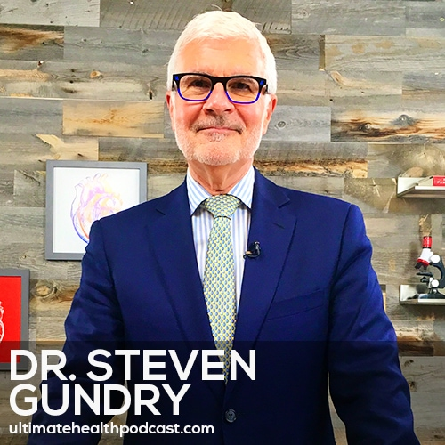 202: Dr. Steven Gundry - The Plant Paradox • What Are Lectins? • Fruit Might As Well Be Candy