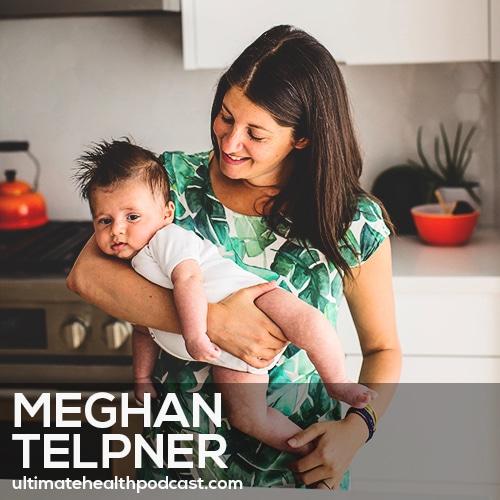 "204: Meghan Telpner - A ""Natural"" Birth Story"