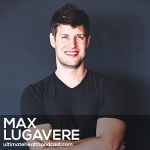 223: Max Lugavere – Alzheimer's And The Ketogenic Diet • Genius Foods • Stop Skimping On Sleep