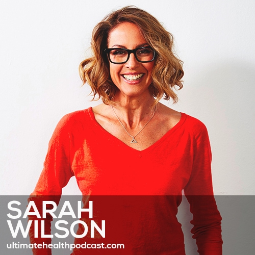 232: Sarah Wilson - Normalizing Anxiety • The Impact Of Gratitude On Your Brain • Just Walk