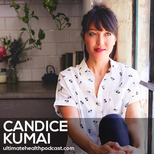 236: Candice Kumai - Embracing Imperfection • Connecting With Our Elders • Matcha 101