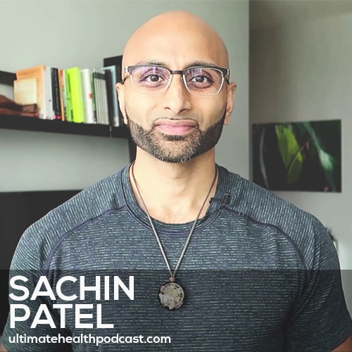 246: Sachin Patel - Stealth Infections • Get Back To Nature • The 2 Types Of Mindset