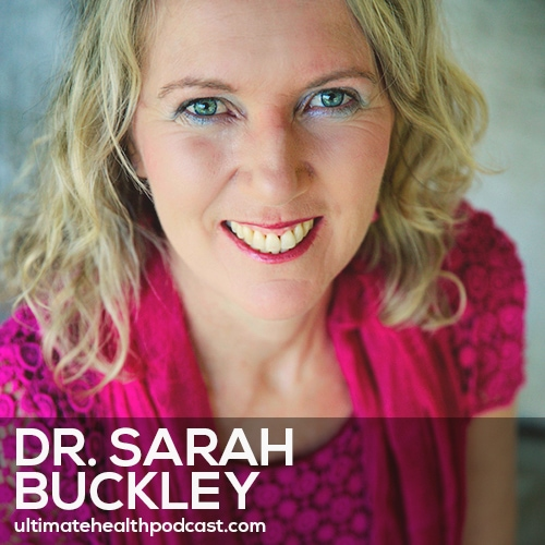251: Dr. Sarah Buckley - Gentle Birth, Gentle Mothering • Preconception Planning • The Role Of Oxytocin