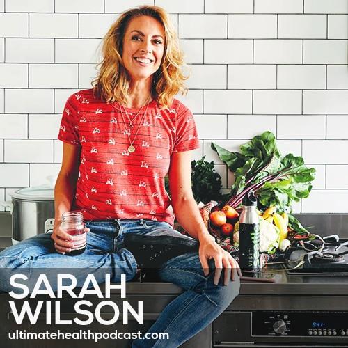 268: Sarah Wilson - Zero Waste Cooking • Minimal Consumption • Start Thinking Differently