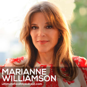 277: Marianne Williamson - A Course In Miracles • Self-Care vs. Selfishness • Transforming Politics