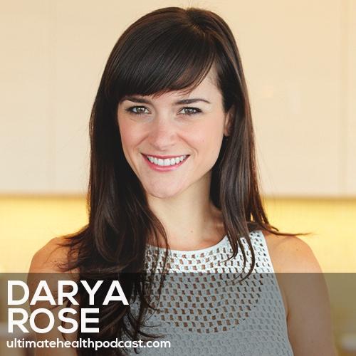 284: Darya Rose - Foodist • Break Away From Dieting • Shop In Season