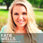 283: Katie Wells aka Wellness Mama - Maintaining A Healthy Family, Home & Business