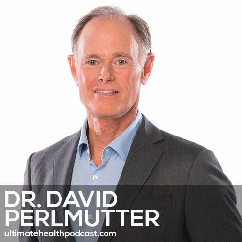289: Dr. David Perlmutter - Brain Maker • Reconnecting With Nature • Exercise Impacts The Microbiome