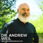 295: Dr. Andrew Weil - Cooking As A Form Of Meditation, Moods Are Contagious, Microdosing Psilocybin
