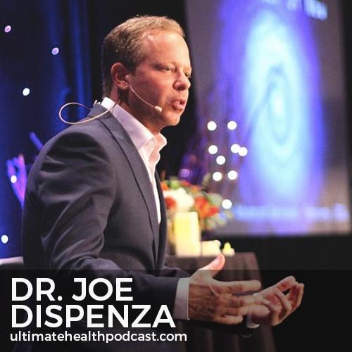 296: Dr  Joe Dispenza - Becoming Supernatural, Reprogram