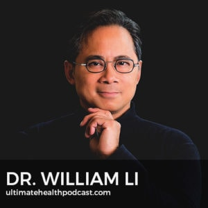316: Dr. William Li - Is Your Diet Feeding Or Defeating Disease?