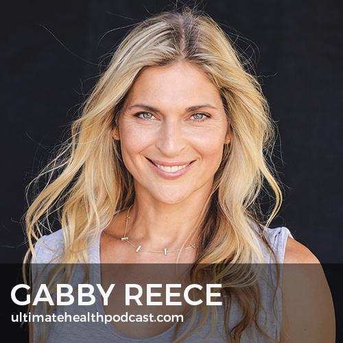 324: Gabby Reece - Life Isn't Perfect, Motherhood, Developing A Growth Mindset
