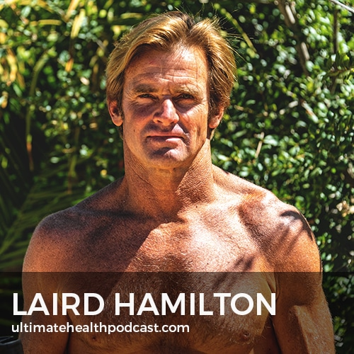 323: Laird Hamilton - Born To Surf, XPT (Extreme Performance Training), Ice Baths & Saunas