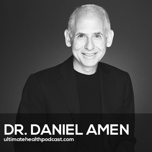 359: Dr. Daniel Amen - The End Of Mental Illness