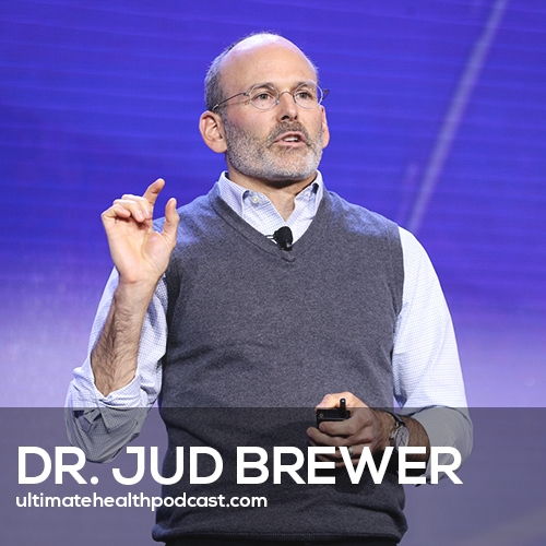 374: Dr. Jud Brewer - The Craving Mind, Finding Joy In Meditation, Overcoming Addictions