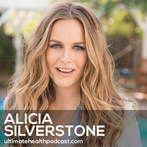 Alicia Silverstone On Living A Responsible And Ethical Life, Waldorf Education, And Being Famous (#384)