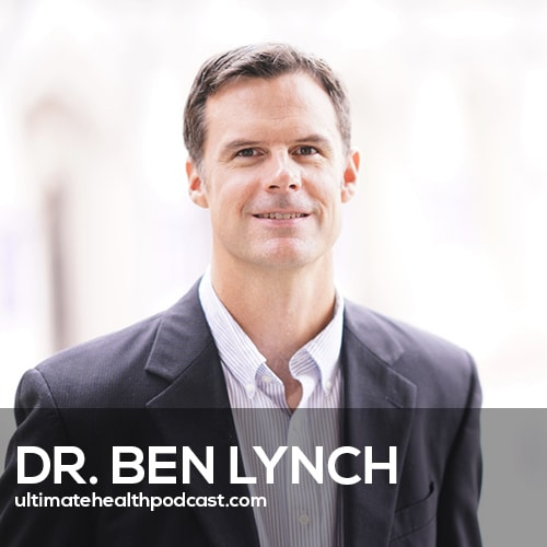 Dr. Ben Lynch on Rewriting Your Genetic Destiny (#394)