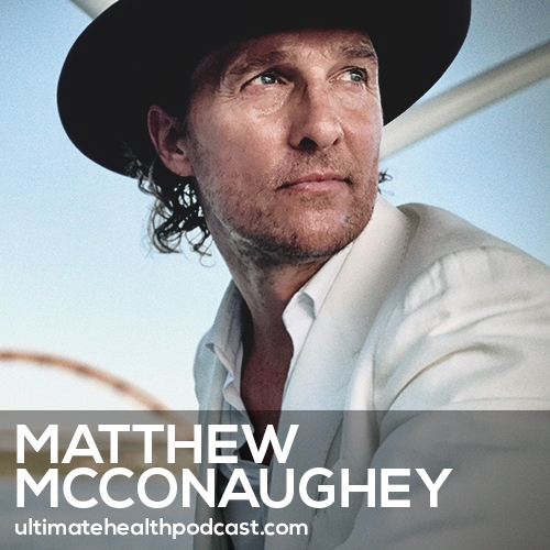 Matthew McConaughey on Catching More Greenlights, the Impermanence of Life, & Writing Your Own Story (#398)