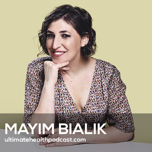 Mayim Bialik on Owning Your Truth & Living Life on Your Own Terms (#410)