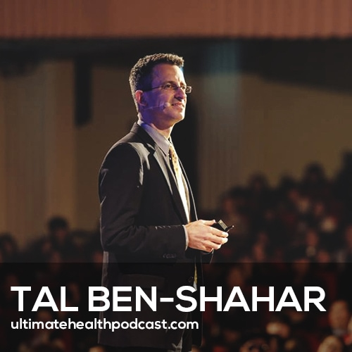 Tal Ben-Shahar on the Science of Being Happier (#409)
