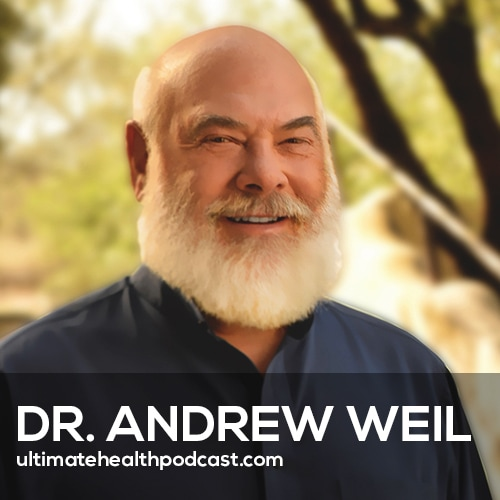 Dr. Andrew Weil SHARES His Personal Secrets for Staying Mentally Sharp and AGING IN REVERSE (#430)